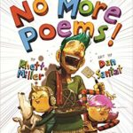 No More Poems! A Book in Verse That Just Gets Worse