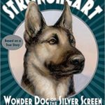 Strongheart: Wonder Dog of the Silver Screen